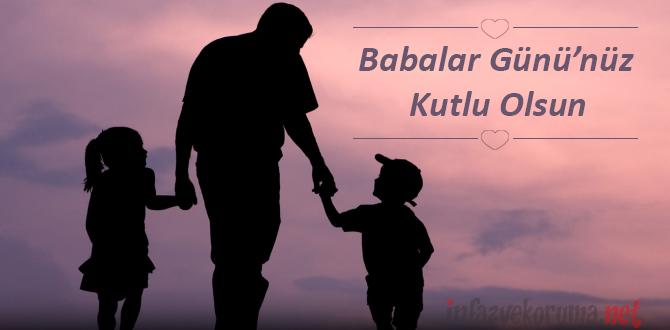 Tüm Babalarımızın Babalar Günü'nü Kutluyoruz...