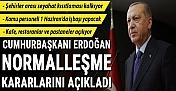 Cumhurbaşkanı Erdoğan Yeni Kararları Açıkladı: Seyahat Kısıtlaması Kalktı, Kafe ve Restoranlar Açılacak