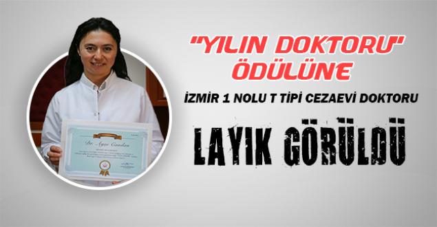 'Yılın Doktoru Ödülüne' İzmir 1 Nolu T Tipi Doktoru Layık Görüldü.