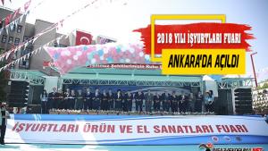 İşyurtları 2018 Yılı Fuarı Ankara'da Açıldı !